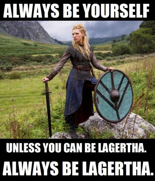 always-be-yourself-lagertha